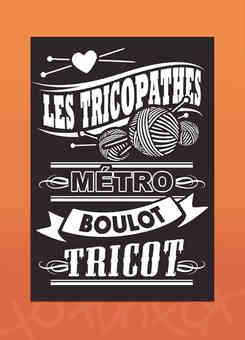 logo de _les tricopathes_ par caroline pillet alias koxintox qui est graphiste dans le Tarn à lisle-sur-tarn, illustration de pelote de laine, look un peu rock, noir et blanc, style barber avec un travail de typographie pour une affiche avec métro boulo
