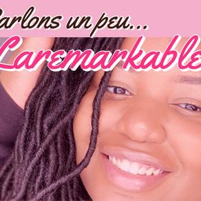 Qui est Chrislène alias LaRemarkable