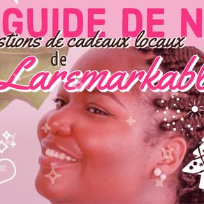 Le guide de Noël de Laremarkable