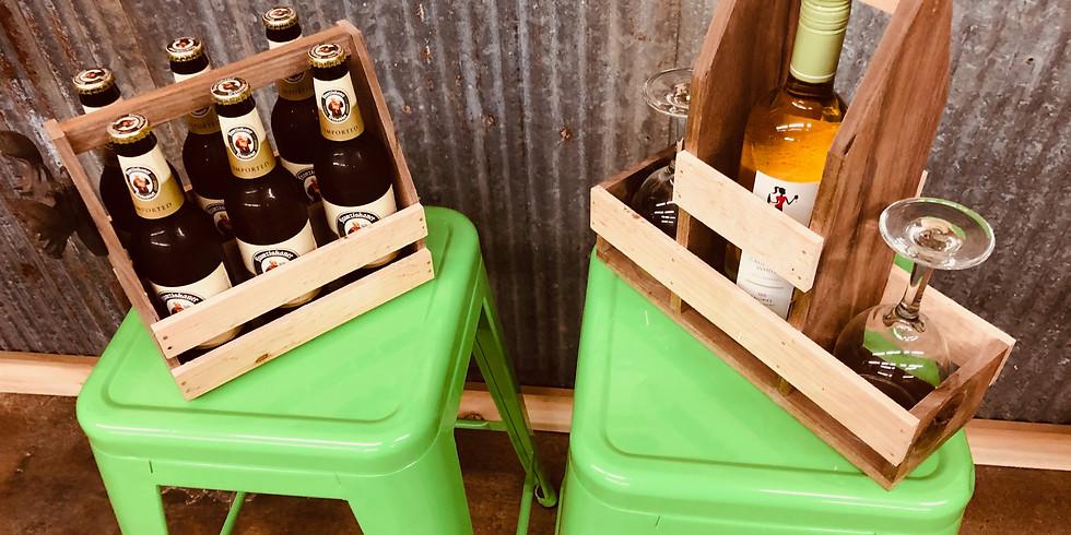 Beer or Wine Caddy!