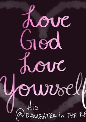 Love God Love Yourself #love #jesus #god
