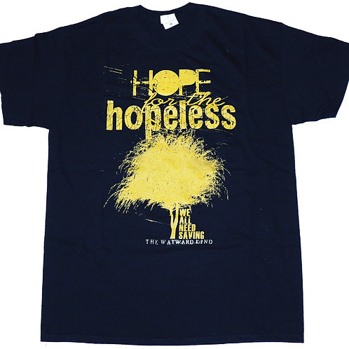 Hope for the Hopeless T-Shirt