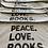 Thumbnail: Peace. Love. Books.
