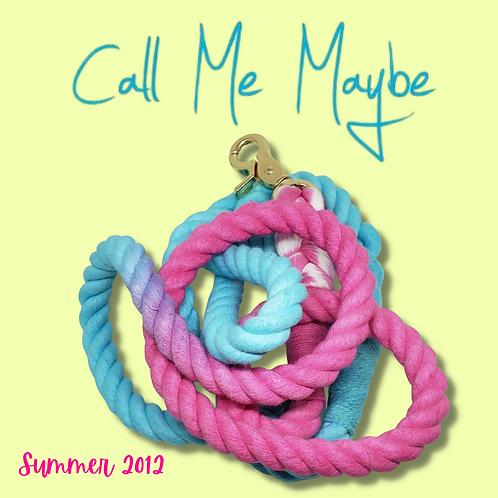 Call Me Maybe Rope Leash