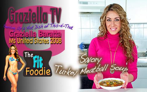 Turkey Meatball Soup, Fit Foodie, Graziella TV