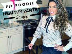 Fit Foodie Healthy Pantry Staples