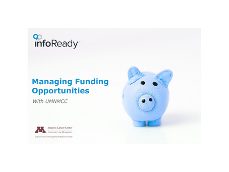 Managing Funding Opportunities with UMNMCC