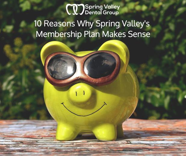 10 Reasons Why Spring Valley's Membership Plan Makes Sense