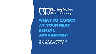 What to expect at your next dental appointment at Spring Valley Dental Group, O'Fallon IL