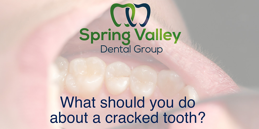 What to do about a cracked tooth? Spring Valley Dental Group O'Fallon IL