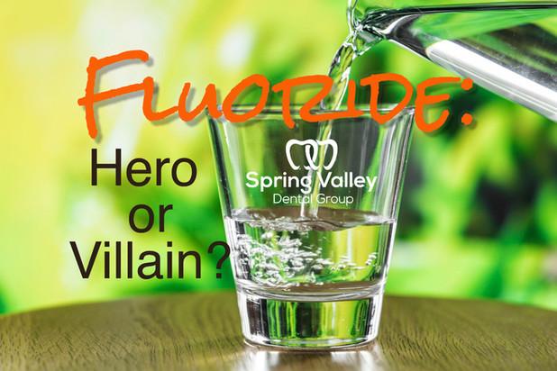 Fluoride: Hero or Villain?