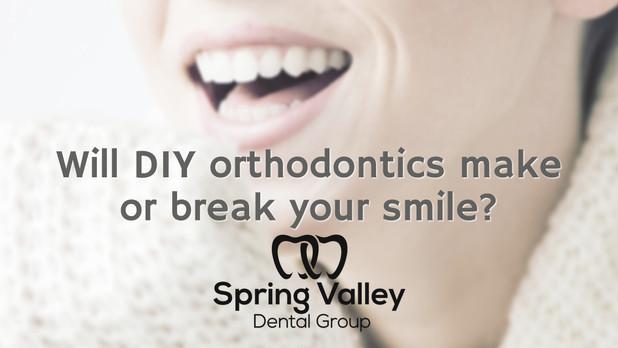 Will DIY orthodontics make or break your smile?