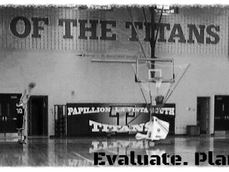 Evaluate. Plan. Grind.