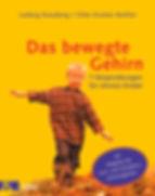 Das bewegte Gehirn Ludwig Koneberg - Silke Gramer-Rottler