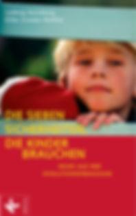 Die sieben Sicherheiten die Kinder brauchen Ludwig Koneberg - Silke Gramer - Rottler
