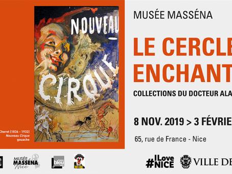 Histoire du cirque à Nice: Le cercle enchanté.