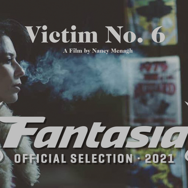 """""""Victim No. 6"""" is an Official Selection at Fantasia!"""