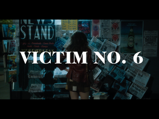 """""""Victim No. 6"""" is Finished!"""