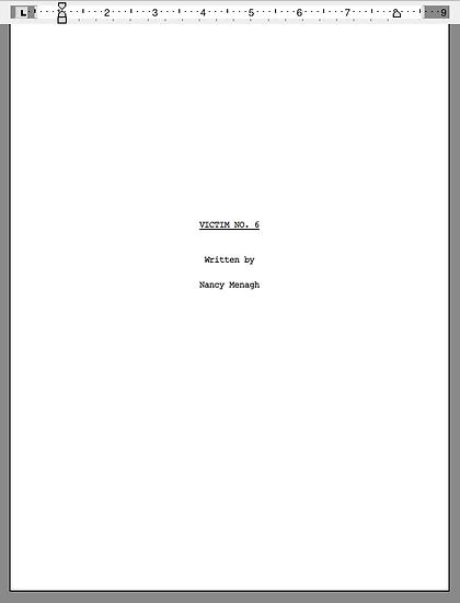 """Victim No. 6"" by Nancy Menagh script title page"
