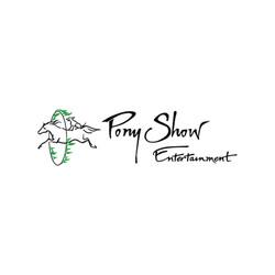Pony Show Entertainment