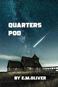 Quarters Pod by E.M.Oliver