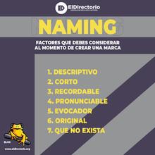 NAMING (Factores que debes considerar al crear una marca)