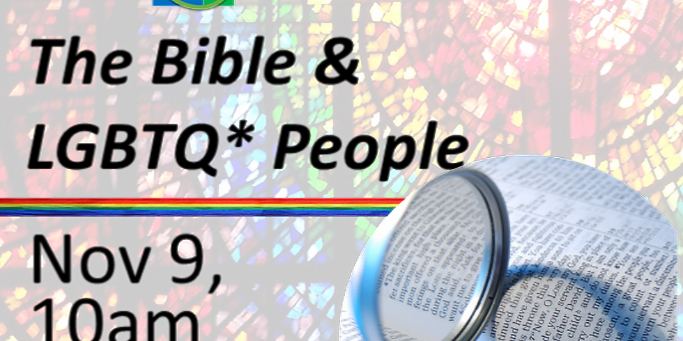 The Bible & LGBTQ* People