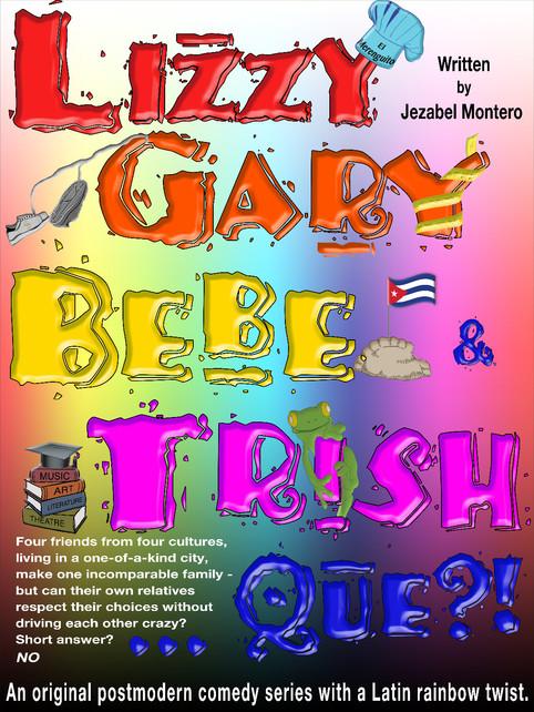 Lizzy, Garry, Bebe & Trish - Que?!