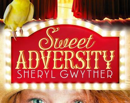 On My Bookshelf: Sweet Adversity by Sheryl Gwyther