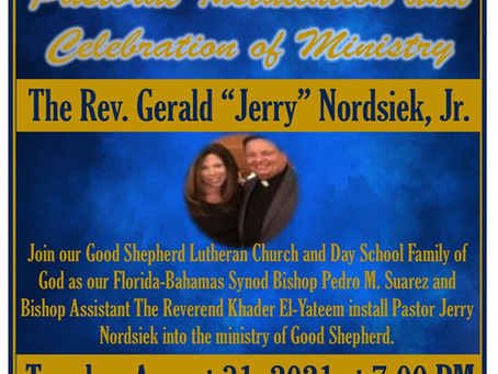 Good Shepherd Welcomes Pastor Jerry Nordsiek...Installation August 31, 7pm