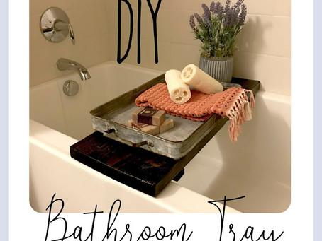 DIY - Bathtub Tray