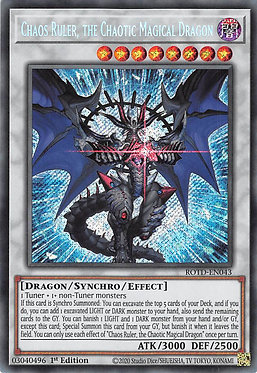 Chaos Ruler, the Chaotic Magical Dragon - ROTD-EN043 - Secret Rare