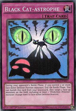 Black Cat-astrophe - DRL2-EN037 - Super Rare