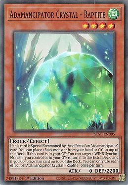 Adamancipator Crystal - Raptite - SESL-EN005 - Super Rare