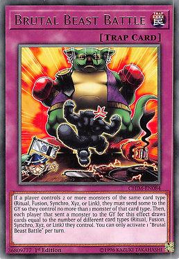 Brutal Beast Battle - CHIM-EN084 - Rare