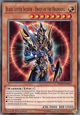 Black Luster Soldier - Envoy of the Beginning - SDSH-EN012 - Common