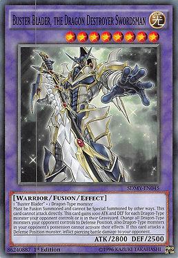 Buster Blader, the Dragon Destroyer Swordsman - SDMY-EN045 - Common