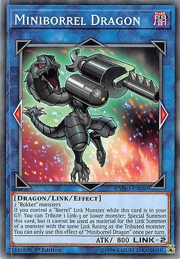 Miniborrel Dragon - CYHO-EN040 - Common 1st Edition