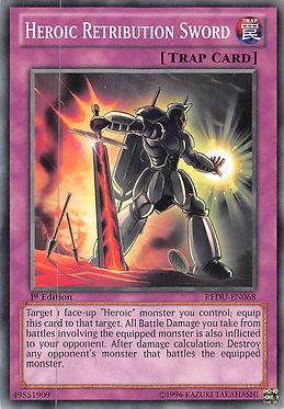Heroic Retribution Sword - REDU-EN068 - Common