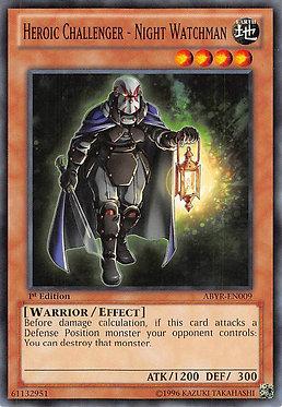 Heroic Challenger - Night Watchman - ABYR-EN009 - Common