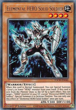 Elemental HERO Solid Soldier - TOCH-EN040 - Rare