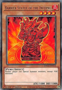 Barrier Statue of the Inferno - MAGO-EN113 - Rare