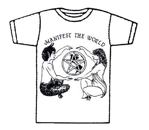 Manifest The World T-Shirts