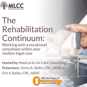 The Rehabilitation Continuum: Working with a vocational consultant on your medico-legal case