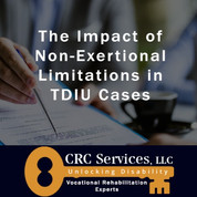 The Impact of Non-Exertional Limitations in TDIU Cases.