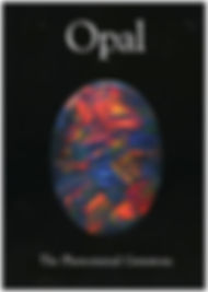 Opal: The Phenomenal Gemstone (Lithographie); Out of Print