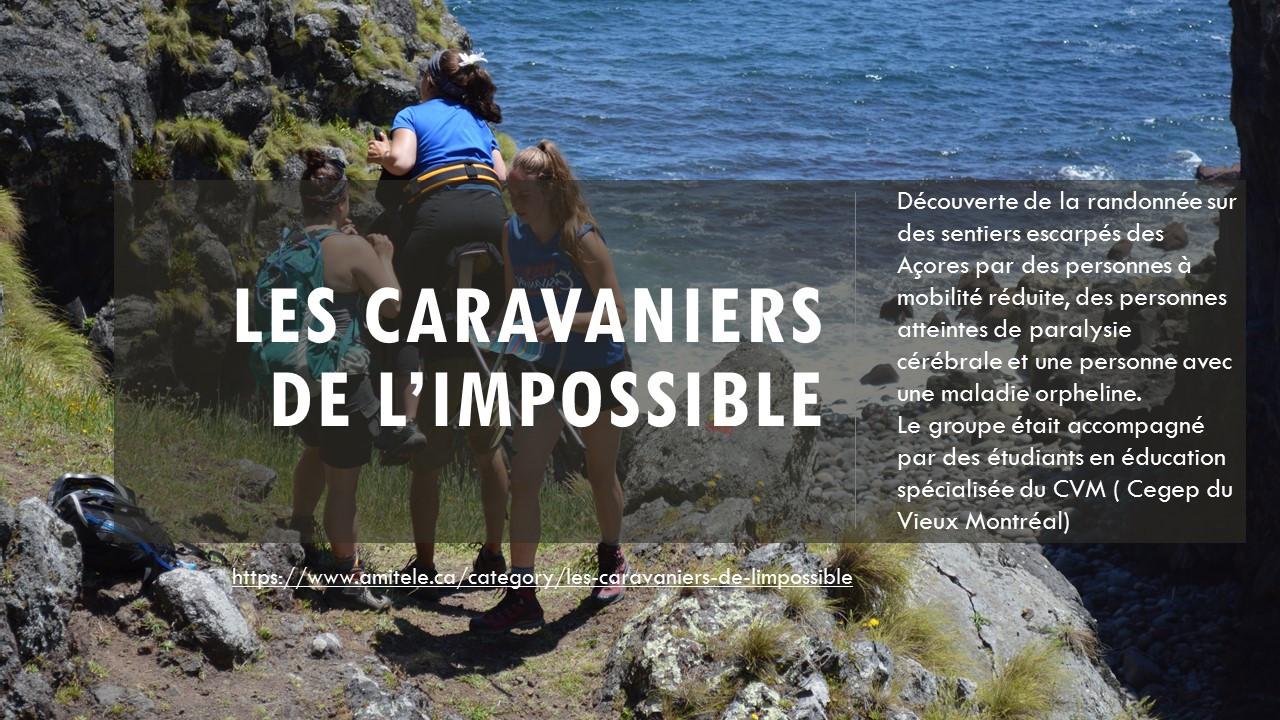 les caravaniers de l'impossible