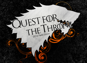 """""""Quest for the Throne"""" 2016 Field Show"""