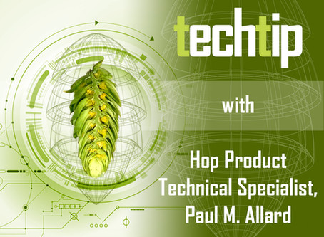 February Tech Tip from Willamette Valley Hops' Product Technical Specialist: Paul M. Allard.