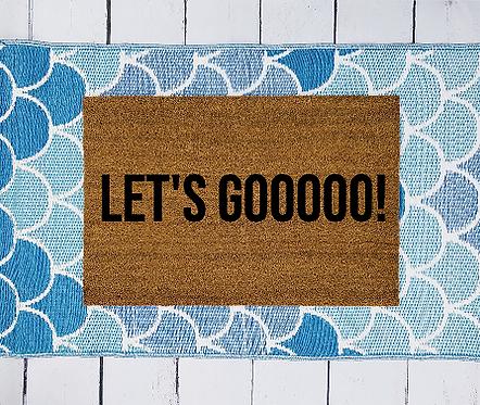 Lets Gooooo Doormat